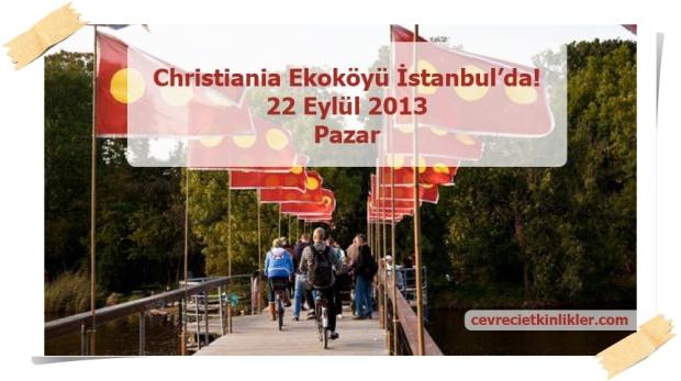 Christiania Ekokoyu Istanbul'da