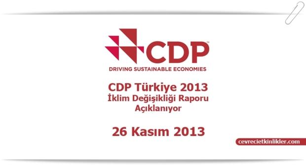CDP Türkiye 2013 İklim Değişikliği Raporu Açıklanıyor