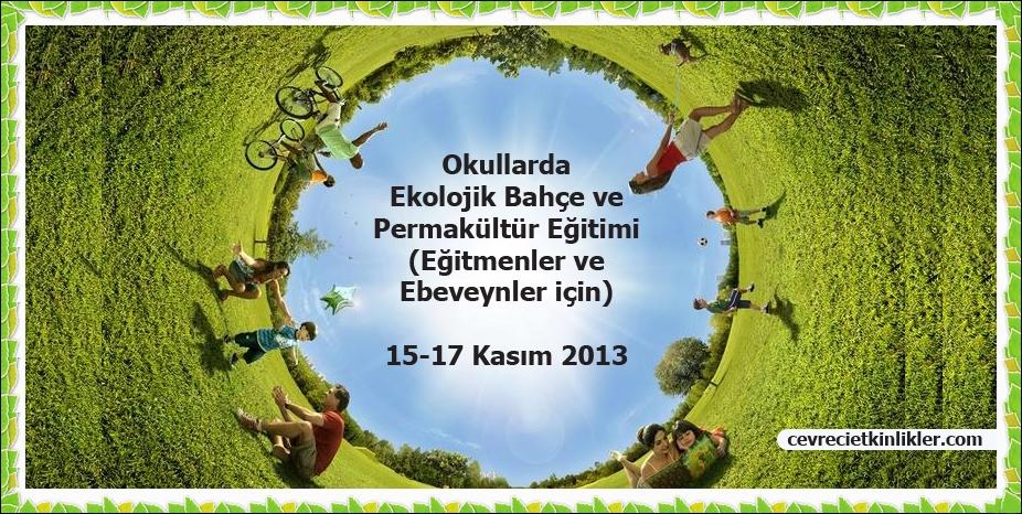Okullarda Ekolojik Bahçe ve Permakültür Eğitimi