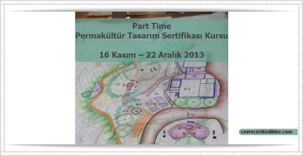 Part Time Permakültür Tasarım Sertifikası Kursu Afişi