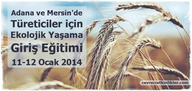 Adana ve Mersin'de Türeticiler için Ekolojik Yaşama Giriş Eğitimi