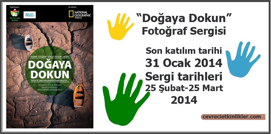 """""""Doğaya Dokun""""  Fotoğraf Sergisi"""