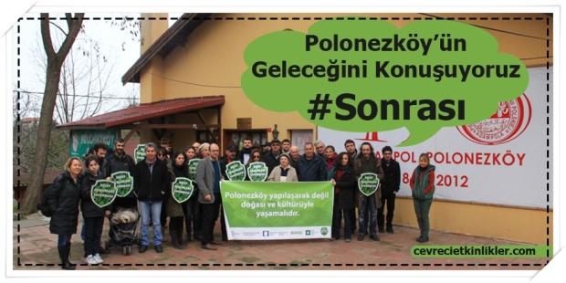 Polonezköy'ün Geleceğini Konuşuyoruz #Sonrası