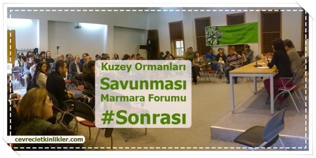 Kuzey Ormanları Savunması Marmara Forumu #Sonrası