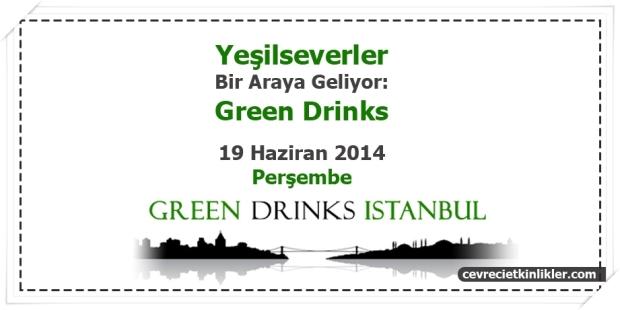 Yeşilseverler Bir Araya Geliyor: Green Drinks