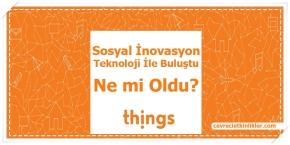 things-sosyal-inovasyon-good4trust-hayatbank