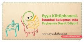 Eşya Kütüphanesi, İstanbul Buluşması'nda Paylaşıma Davet Ediyor!