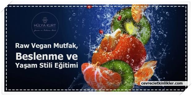 raw-vegan-mutfak-beslenme-ve-yasam-stili-egitimi-hulya-kurt